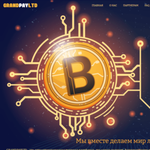 Grandpayltd – обзор и отзывы инвестиционного проекта - Seoseed.ru